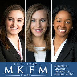 Mirabella, Kincaid, Frederick & Mirabella, LLC Hires Three More Associate Attorneys